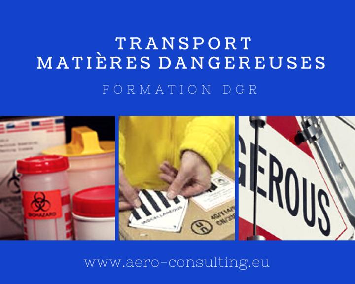 AERO CONSULTING Formations Aéronautiques - Formation DGR - Transport Aérien de Matières Dangereuses