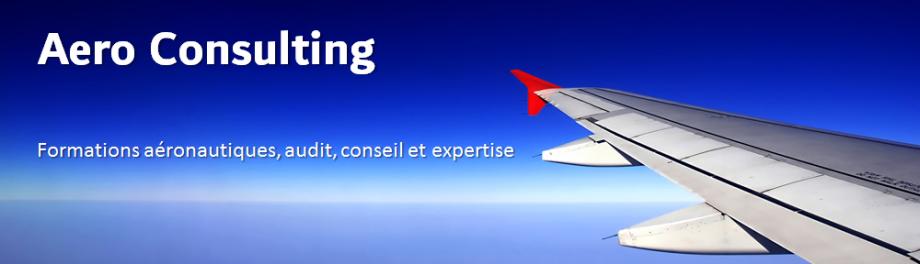 Aero Consulting Formations aéronautiques - Conseils et expertises aéronautiques - Audit