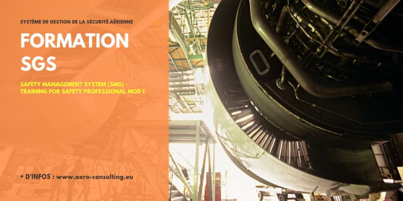 Aero Consulting Formations aéronautiques - Formations SGS Safety Management System - Système de Gestion de la Sécurité aérienne