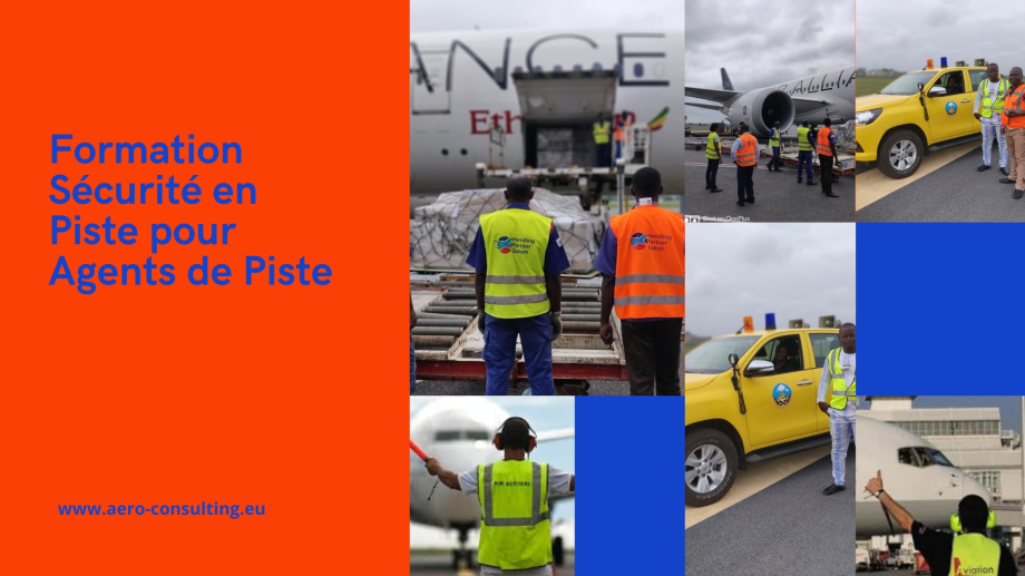 Aero Consulting Formations aéronautiques Formation sécurité en piste pour agents de piste