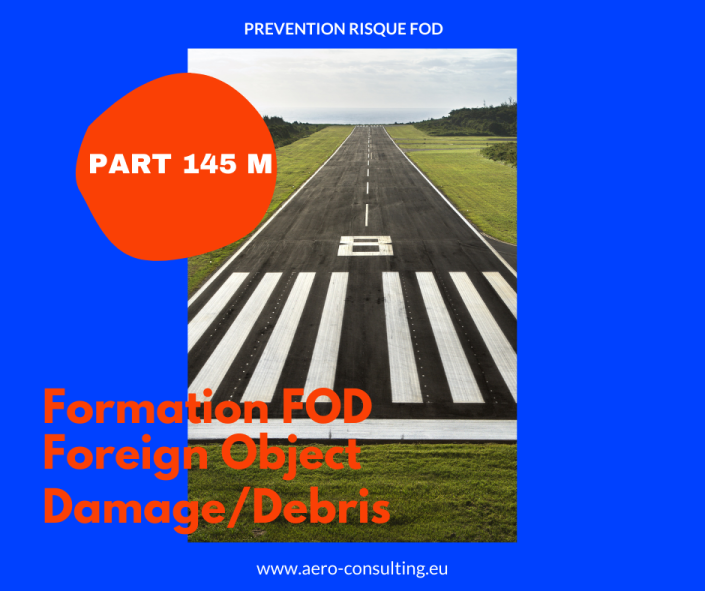 Aero Consulting Formation FOD Foreign Object Damage Debris PART 145M